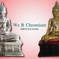 We R Chromium